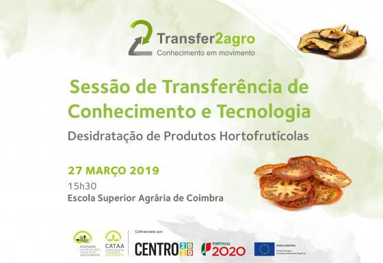Sessão de Transferência de Conhecimento e Tecnologia | Coimbra | 27 março 2019