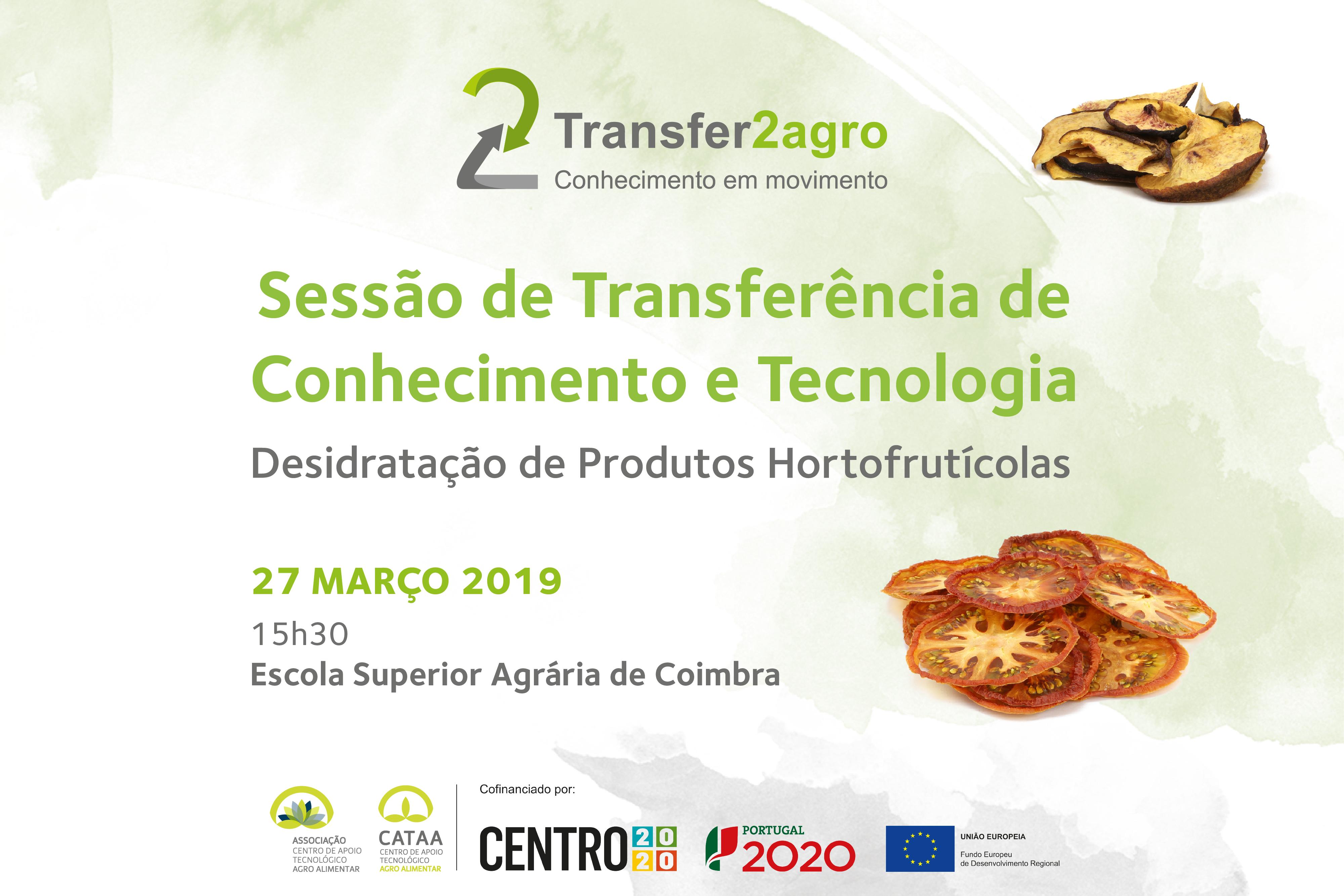 Sessão de Transferência de Conhecimento e Tecnologia   Coimbra   27 março 2019