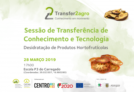 Sessão de Transferência de Conhecimento e Tecnologia | Alenquer | 28 março 2019