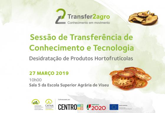 Sessão de Transferência de Conhecimento e Tecnologia | Viseu | 27 março 2019